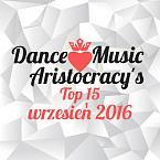 Dance Music Aristocracy's Top 15 - wrzesień 2016-dma-2527s-2btop-2b15-2b-2bwrzesie-25c5-2584-2b2016.jpg